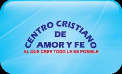 Centro Cristiano de Amor y Fe